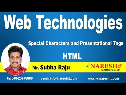 Special Characters And Presentational Tags HTML | Web Technologies Tutorial  | Mr.Subbaraju