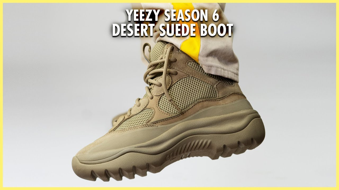0376055b256 YEEZY SEASON 6 DESERT SUEDE BOOT REVIEW! - YouTube