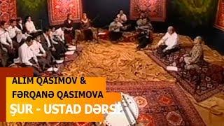 Alim Qasımov & Fərqanə Qasımova & Hacı Aqil Məlikov - Şur - Ustad Dərsi - İctimai TV