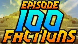Minecraft Factions VERSUS: EPISODE 100!