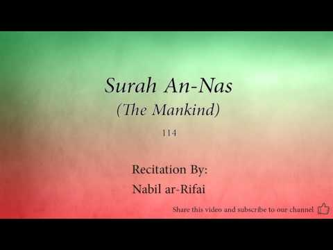Surah An Nas The Mankind114Nabil ar RifaiQuran Audio