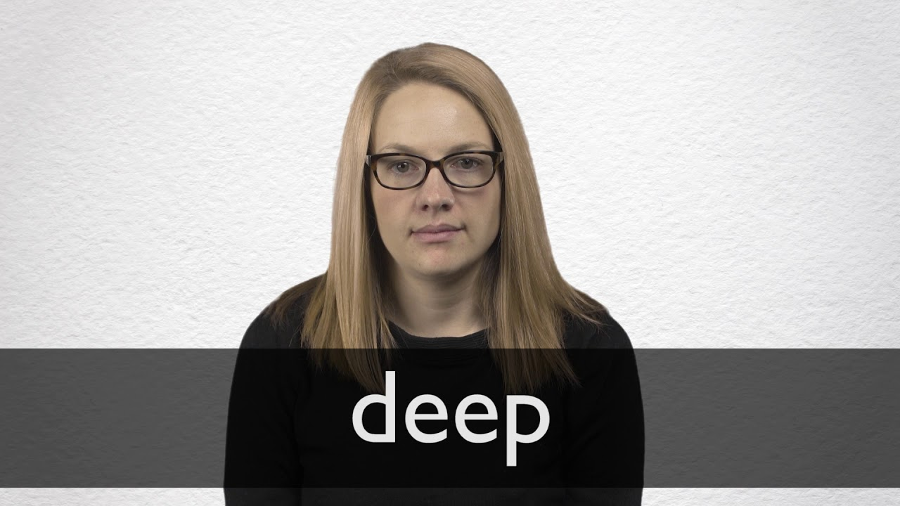 How to pronounce DEEP in British English