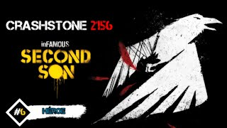 inFAMOUS SECOND SON - #6 || CrashStone 2156 Second
