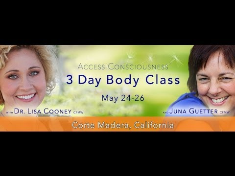 An Introduction to Access Consciousness Body Processes with Dr. Lisa Cooney & Juna Guetter