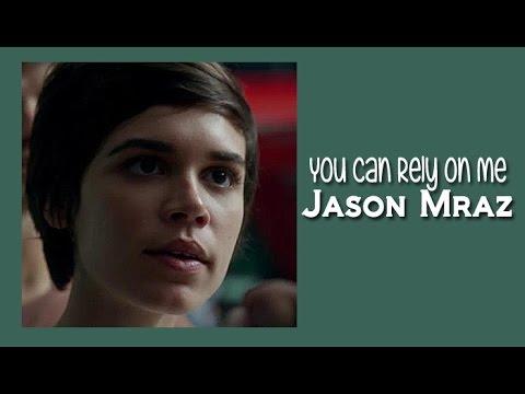 Jason Mraz - You Can Rely On Me (Tradução) Trilha Sonora Totalmente Demais HD.