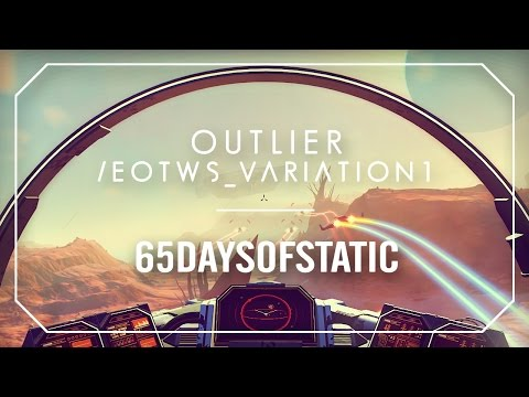 Outlier / EOTWS_Variation1 | 65daysofstatic (No Man's Sky)