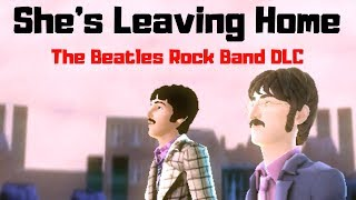 She's Leaving Home DLC - Remix | The Beatles Rock Band Dreamscape (60fps)