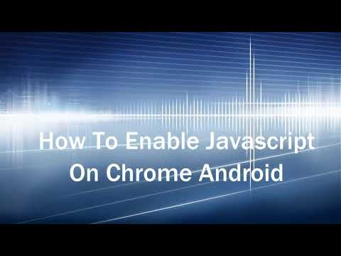 How To Enable Javascript On Chrome PC And Android