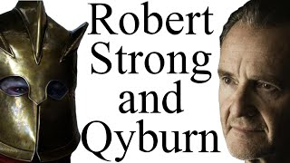 Robert Strong: what's Qyburn up to?