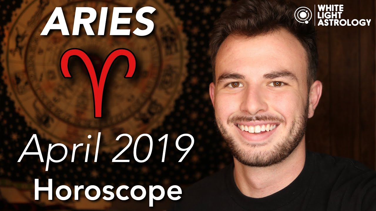 Aries April 2019 Horoscope All About You This Month Youtube