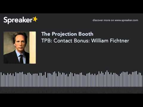 The Projection Booth: Contact Bonus: William Fichtner
