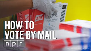 How To Vote By Mail | Life Kit | NPR