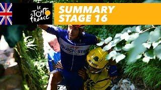 Summary - Stage 16 - Tour de France 2018