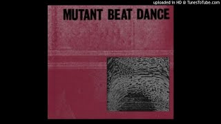 Mutant Beat Dance - Feed The Enemy (feat. Tyler Pope And Pat Mahoney)
