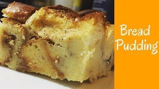 Bread Pudding -Quick & Easy