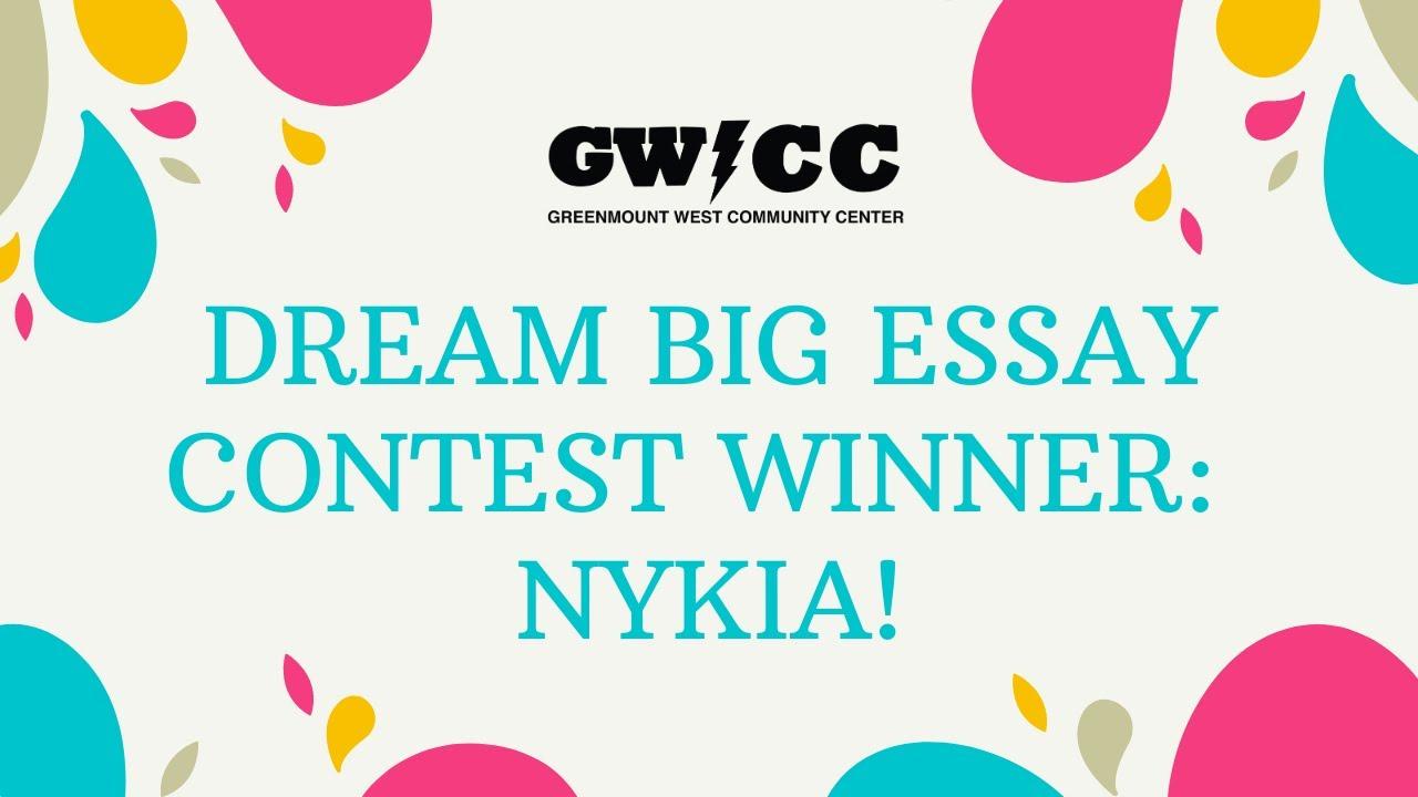 Dream big essay contest argumentative ghostwriter site