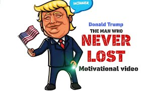 Donald Trump Motivation - The Man Who Never LOST In His LIFE - Motivational Videos For Students 👌👊