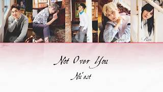 NU EST Not Over You Han Eng Rom Lyrics