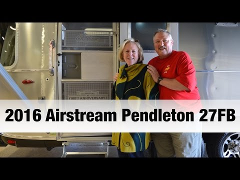 How It Works: 2016 Airstream Pendleton 27FB | National Park Special Edition