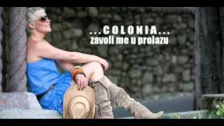 Colonia - Zavoli me u prolazu 2010