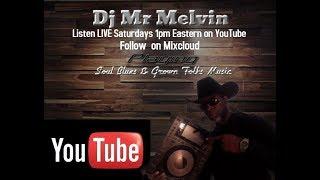 Live Show 1-18-20 Dj Mr Melvin's Live Soul Blues Mixshow