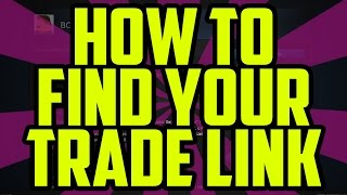 Steam How To Find Your Trade URL 2016 - CS:GO Dota 2 TF2 Trade Link Steam