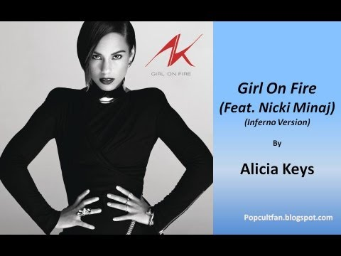 Alicia Keys  Girl On Fire Feat Nicki Minaj Inferno Version Lyrics