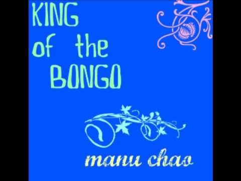 Manu Chao-Bongo Bong(great song) - YouTube