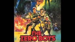 The Zero Boys (1986) Opening Title