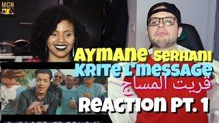 Aymane Serhani - Krite L'message | قريت المساج Reaction Pt.1