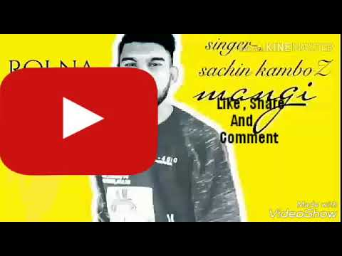 Roi Na    Cover Song    Sachin Kamboz(mangi)    ( Dj Punjab 2019 ) Ninja