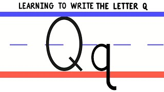 Write the Letter Q - ABC Writing for Kids - Alphabet Handwriting by 123ABCtv