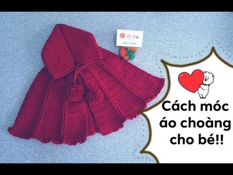 Hướng Dẫn Móc áo Choàng Cho Bé 9 đến 12 Tháng ! Bí Đỏ Handmade Shop