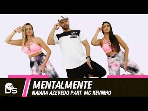 Mentalmente - Naiara Azevedo part. MC Kevinho - Cia. Daniel Saboya (Coreografia)