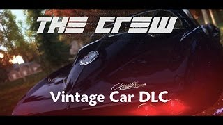 The Crew-Vintage Cars Pack Review/Gameplay