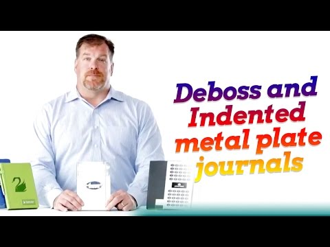Deboss and Indented metal plate journals