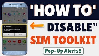 How to disable/deactivate sim toolkit pop-ups notifications !!