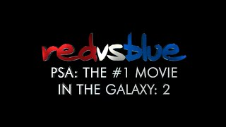 PSA: The #1 Movie in the Galaxy: 2 | Red vs. Blue