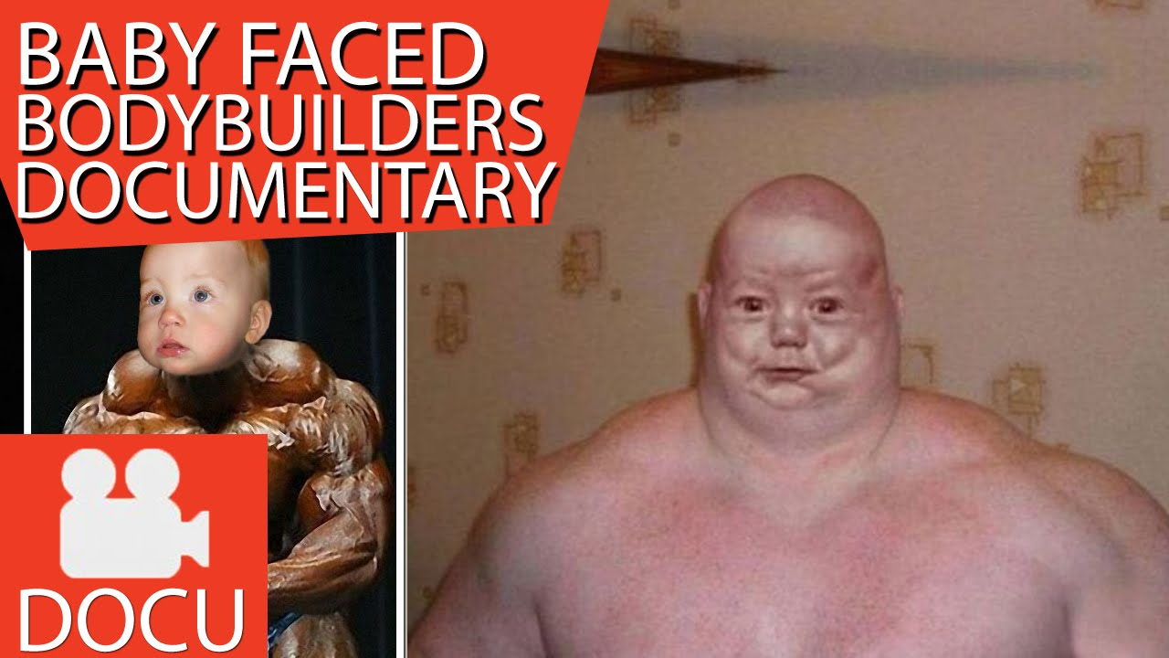 Baby Faced Bodybuilders