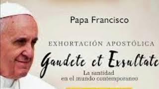 Gaudete et exsultate, resumen de la Exhortación Apostólica del Papa Francisco