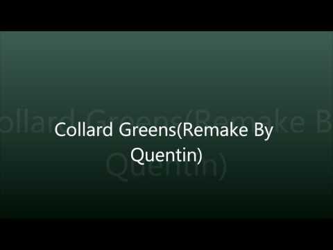 Collard Greens Instrumental (Remake By Quentin) (SchoolBoyQ X Kendrick Lamar)