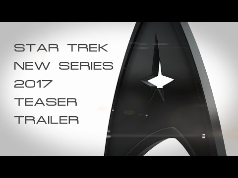 Thumbnail: STAR TREK (2017) NEW SERIES Teaser Trailer (FAN MADE)