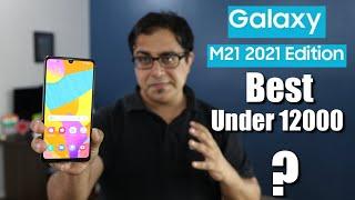 Samsung Galaxy M21 2021 Edition I Best Smartphone under 12000.?