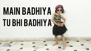 Main Badhiya Tu Bhi Badhiya Dance By Mansha - Dev Dance Choreography