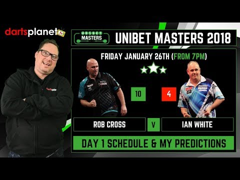DAY 1 UNIBET DARTS MASTERS 2018  SCHEDULE & PREDICTIONS  WHAT ARE YOUR PREDICTIONS?