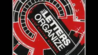 The Letters Organize - I Want I Want (HQ audio)