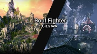 [Blade and Soul] Clan 6v6 #1 - Soul Fighter
