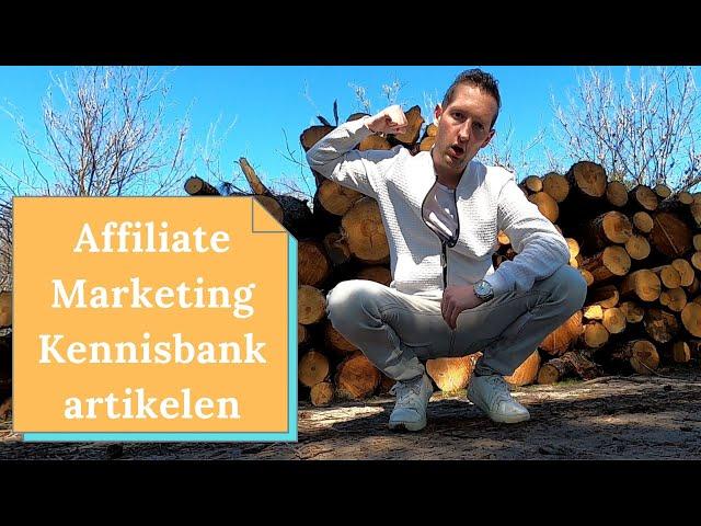 Heb jij een affiliate Marketing kennisbank met handleidingen en een cursus nodig?