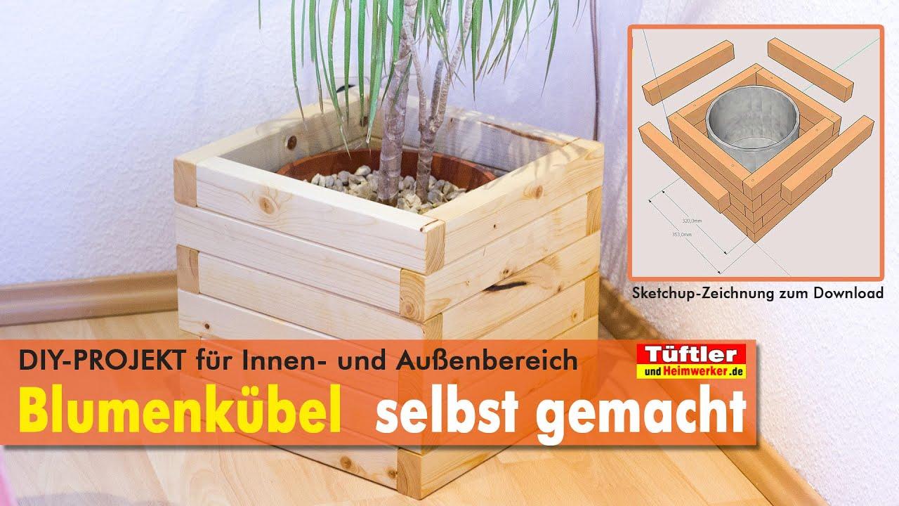 Diy Blumenkubel Bzw Pflanzkubel Schnell Gebaut Youtube