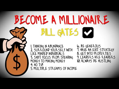 How To BECOME A MILLIONAIRE - Bill Gates